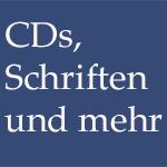 CDs, Schriften und mehr
